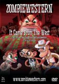 ZombieWestern: It Came from the West is the best movie in Dan Russell filmography.