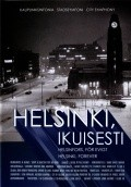 Helsinki, ikuisesti movie in Peter von Bagh filmography.