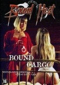 Bound Cargo movie in Lloyd A. Simandl filmography.