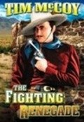 The Fighting Renegade movie in Kenne Duncan filmography.