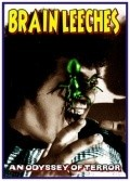 The Brain Leeches is the best movie in Fred Olen Ray filmography.