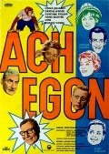 Ach Egon! is the best movie in Grethe Weiser filmography.
