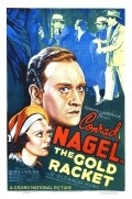 The Gold Racket movie in Louis J. Gasnier filmography.