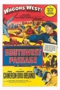Southwest Passage movie in John Ireland filmography.