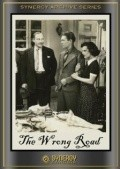 The Wrong Road is the best movie in Rex Evans filmography.