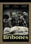 Tres bribones movie in Joaquin Cordero filmography.
