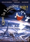 Que la lumiere soit movie in Patrick Bouchitey filmography.
