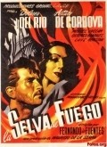 La selva de fuego movie in Arturo de Cordova filmography.