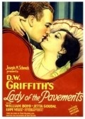 Lady of the Pavements is the best movie in Jetta Goudal filmography.