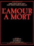 L'amour à mort is the best movie in Andre Dussollier filmography.