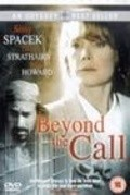 Beyond the Call movie in David Strathairn filmography.