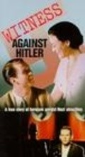 Witness Against Hitler is the best movie in Anna Calder-Marshall filmography.