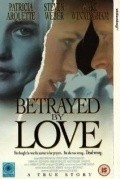 Betrayed by Love movie in Perry Lang filmography.