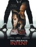 Deliberate Intent movie in James McDaniel filmography.