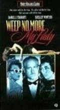 Weep No More, My Lady movie in Shelley Winters filmography.