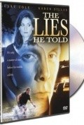 Lies He Told is the best movie in George R. Robertson filmography.