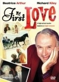 My First Love movie in Richard Kiley filmography.