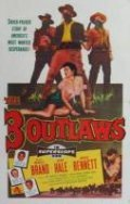 The Three Outlaws movie in Jonathan Hale filmography.