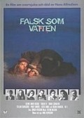 Falsk som vatten movie in Stellan Skarsgard filmography.