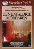 Den enfaldige mordaren movie in Stellan Skarsgard filmography.