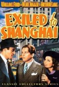 Exiled to Shanghai movie in Jonathan Hale filmography.