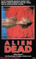 Alien Dead movie in Fred Olen Ray filmography.