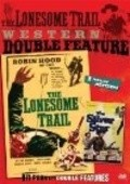 The Lonesome Trail movie in Edgar Buchanan filmography.