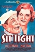 Sit Tight movie in Snitz Edwards filmography.