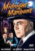 Midnight Manhunt movie in George E. Stone filmography.