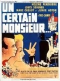 Un certain monsieur movie in Rene Dary filmography.