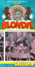 Blondie Goes Latin movie in Jonathan Hale filmography.