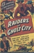 Raiders of Ghost City movie in Joe Sawyer filmography.