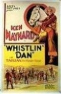 Whistlin' Dan movie in Ken Maynard filmography.