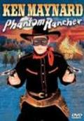 Phantom Rancher is the best movie in Ken Maynard filmography.