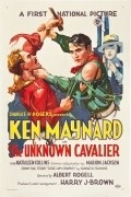 The Unknown Cavalier movie in Ken Maynard filmography.