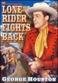 The Lone Rider Fights Back movie in Kenne Duncan filmography.