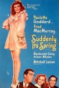 Suddenly, It's Spring movie in Frank Faylen filmography.