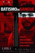 Batismo de Sangue is the best movie in Angelo Antonio filmography.