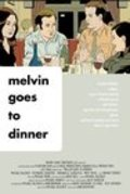 Melvin Goes to Dinner movie in Annabelle Gurwitch filmography.