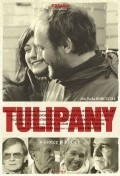 Tulipany movie in Andrzej Chyra filmography.
