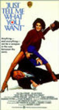 Just Tell Me What You Want movie in Peter Weller filmography.