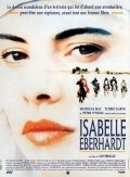 Isabelle Eberhardt movie in Tcheky Karyo filmography.