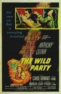 The Wild Party movie in Anthony Quinn filmography.