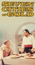 Seven Cities of Gold movie in Anthony Quinn filmography.