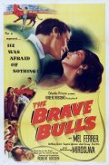 The Brave Bulls movie in Anthony Quinn filmography.