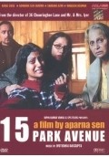 15 Park Avenue is the best movie in Shefali Shetty filmography.