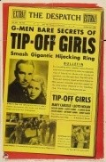 Tip-Off Girls movie in Anthony Quinn filmography.