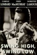 Swing High, Swing Low movie in Anthony Quinn filmography.