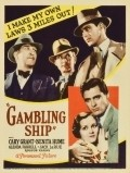 Gambling Ship movie in Louis J. Gasnier filmography.