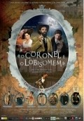 O Coronel e o Lobisomem is the best movie in Othon Bastos filmography.